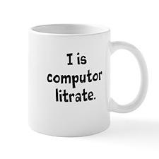 Funny Computer Literate Computing Slogan Mug
