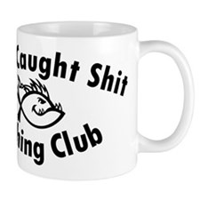 Aint Caught Shit Fishing Club - Black Text Mugs