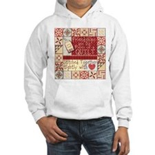 Friendships Are Like Quilts Hoodie