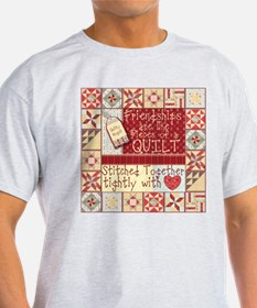 Friendships Are Like Quilts Ash Grey T-Shirt