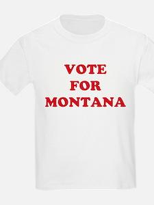 VOTE FOR MONTANA Kids T-Shirt