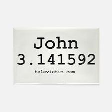 """""""John 3.141592"""" Rectangle Magnet"""