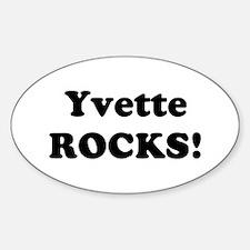 Yvette Rocks! Oval Decal