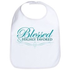 Blessed & Highly Favored Bib