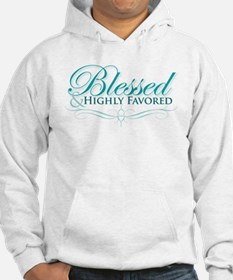 Blessed & Highly Favored Hoodie