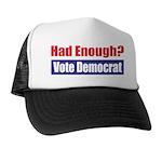 Had Enough? Trucker Hat