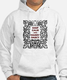 Keep Calm and Marry Darcy Hoodie