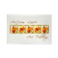 Autumn Leaves Are Falling Rectangle Magnet