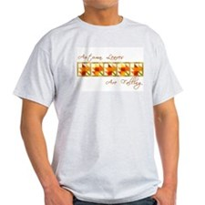 Autumn Leaves Are Falling  Ash Grey T-Shirt