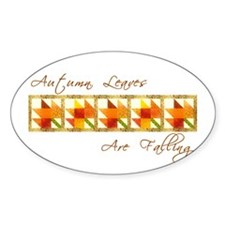 Autumn Leaves Are Falling Oval Decal