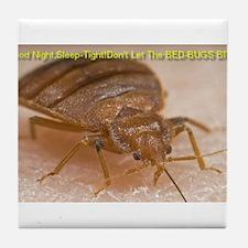 Bed Bug Nightmares Tile Coaster
