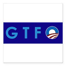 """Obama GTFO Square Car Magnet 3"""" x 3"""""""