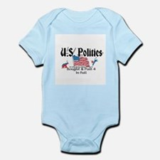U.S. Politics Bought & Paid 4 In Full Infant Bodys