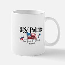 U.S. Politics Bought & Paid 4 In Full Mug