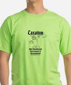 Taxation With Knuckleheaded Representation T-Shirt