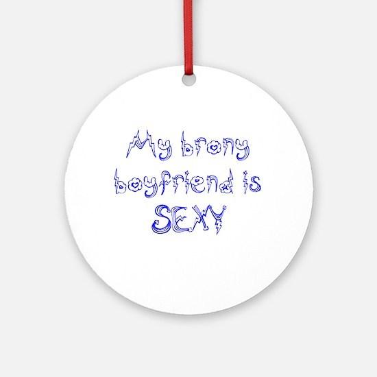 Sexy Brony Boyfriend Ornament (Round)