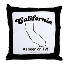 CALIFORNIA: As seen on TV  Throw Pillow