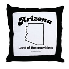 ARIZONA: Land of the snow birds Throw Pillow