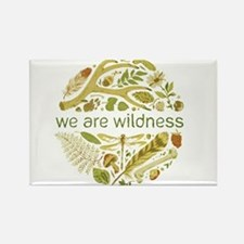 We Are Wildness Art Rectangle Magnet
