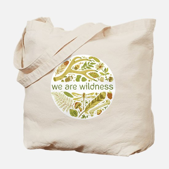 We Are Wildness Art Tote Bag