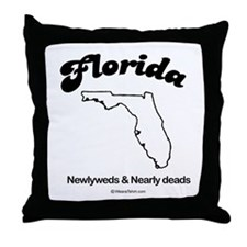 FLORIDA: Newlyweds and nearly deads Throw Pillow