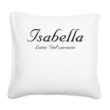 Isabella_meaning-b.png Square Canvas Pillow