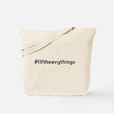 Lift Heavy Things Hashtag Tote Bag