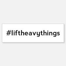 Lift Heavy Things Hashtag Sticker (Bumper)