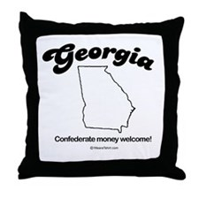 GEORGIA: Confederate money accepted  Throw Pillow