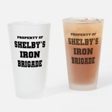 Property of Shelby's Iron Brigade Drinking Glass