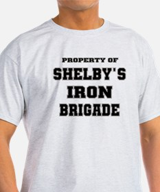 Property of Shelby's Iron Brigade T-Shirt