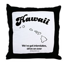 HAWAII: We've got interstates Throw Pillow