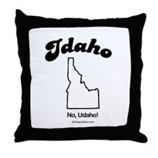 IDAHO: No u da ho Throw Pillow
