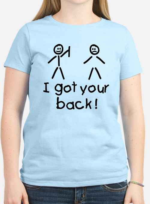 I Got Your Back Silly T-Shirt