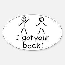 I Got Your Back Silly Sticker (Oval)