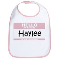 Hello My Name Is Haylee Bib