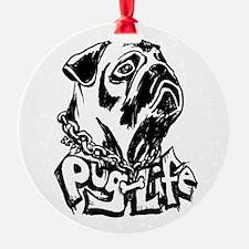 Pug Life Ornament