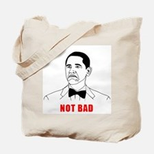 Not Bad Tote Bag