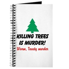 Killing Trees Is Murder Journal