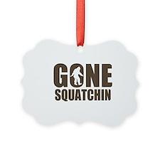Gone sqautchin Br Ornament