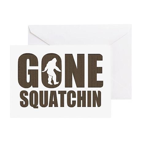 Gone sqautchin Br Greeting Card