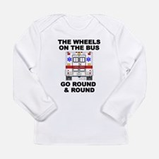 Ambulance Wheels Go Round Long Sleeve T-Shirt