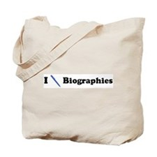 I Write Biographies Tote Bag