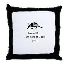 Armadillos...just part of God's plan Throw Pillow