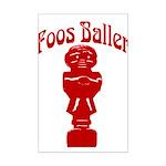Foos Baller Mini Poster Print