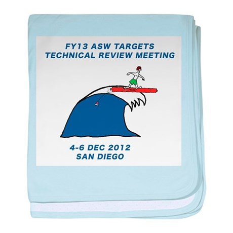 ASW TARGETS TECH REVIEW MEETING FY13 baby blanket