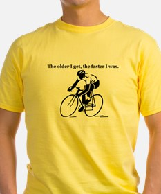 The older I get...Cycling T-Shirt