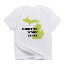 Right To Work State Michigan Infant T-Shirt