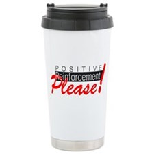 Positive reinforcement.png Travel Mug