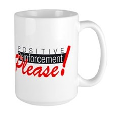 Positive reinforcement.png Mug